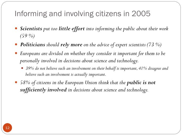 Informing and involving citizens in 2005