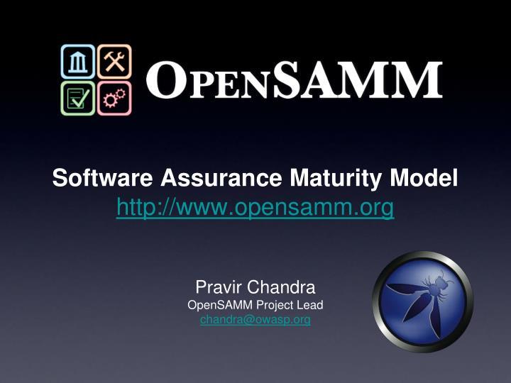 Software assurance maturity model http www opensamm org