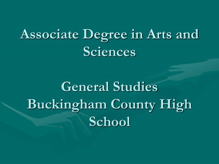 associate degree in arts and sciences general studies buckingham county high school n.