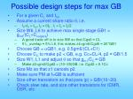 possible design steps for max gb1