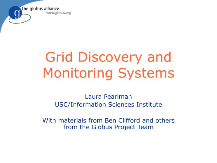 Grid discovery and monitoring systems