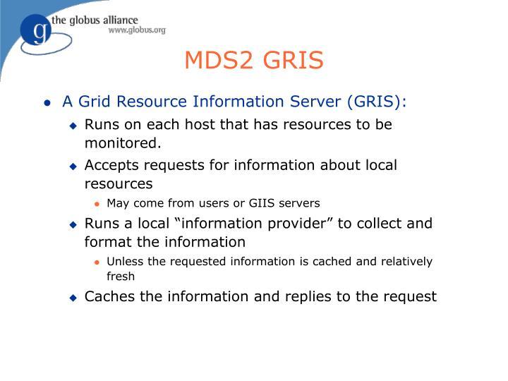 MDS2 GRIS