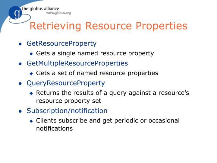Retrieving Resource Properties