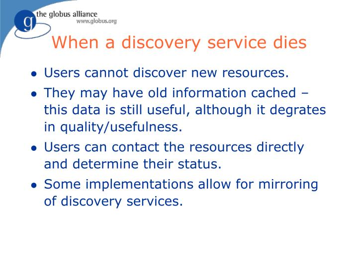 When a discovery service dies