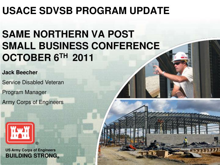 usace sdvsb program update same northern va post small business conference october 6 th 2011 n.
