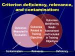 criterion deficiency relevance and contamination