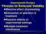 experimental designs threats to external validity