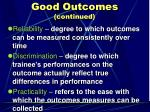 good outcomes continued