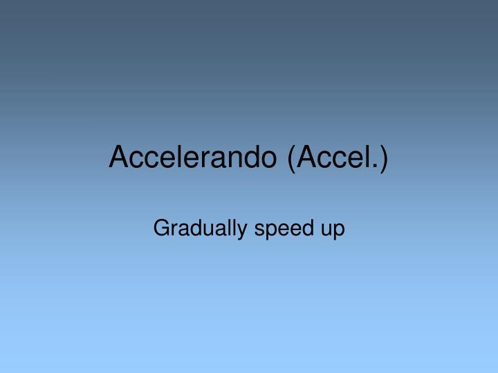 accelerando accel n.