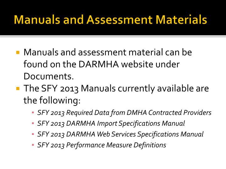 Manuals and Assessment Materials