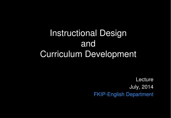 instructional design and curriculum development n.