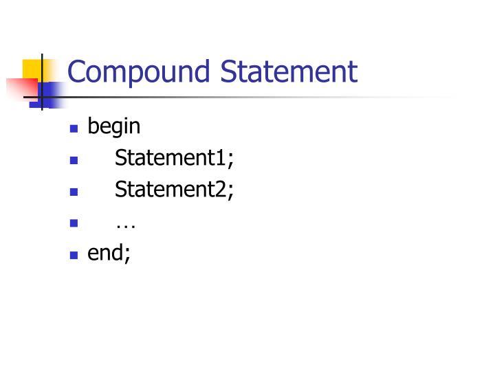 Compound Statement