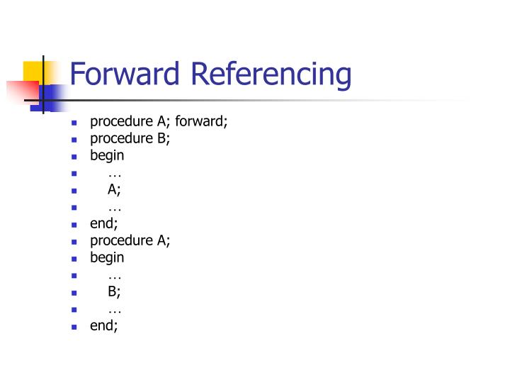 Forward Referencing