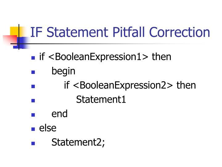 IF Statement Pitfall Correction