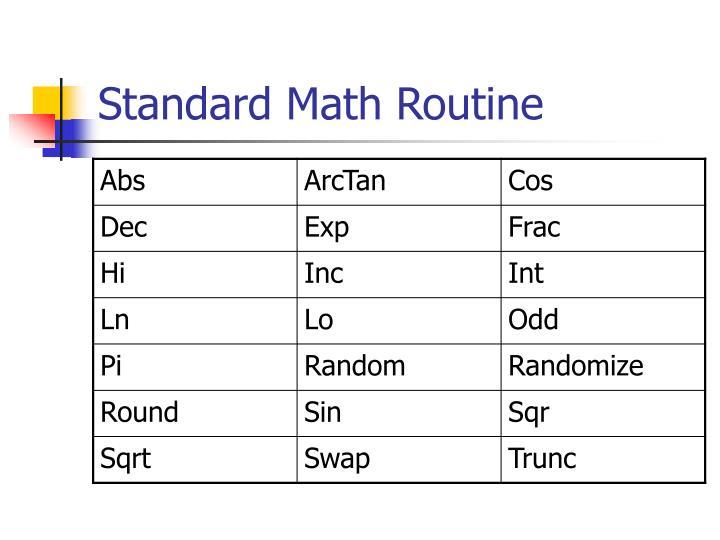 Standard Math Routine