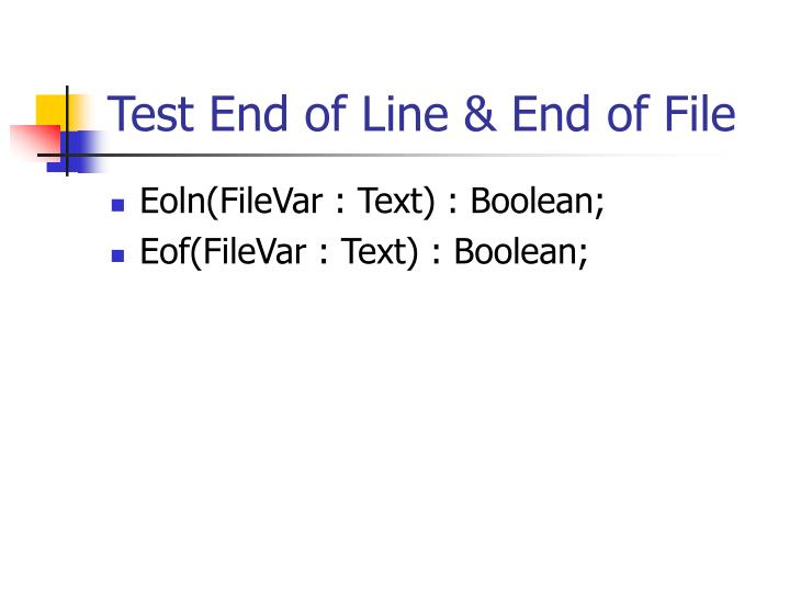 Test End of Line & End of File