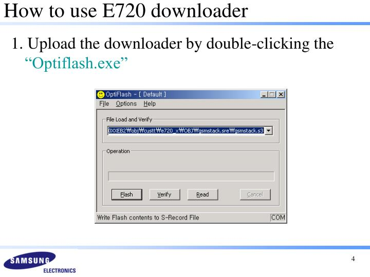 How to use E720 downloader