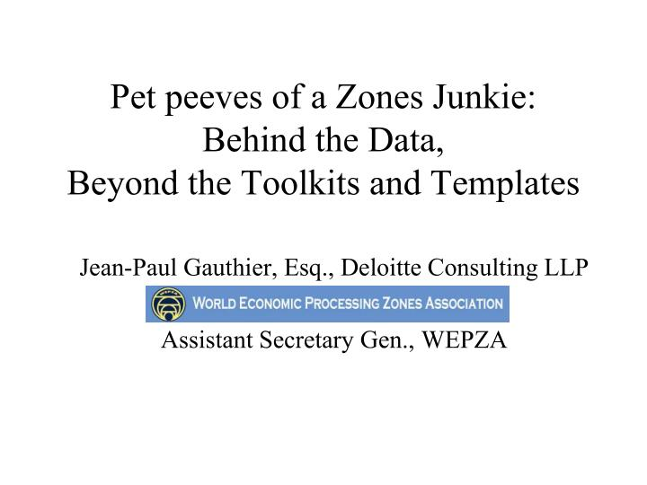 Pet peeves of a zones junkie behind the data beyond the toolkits and templates