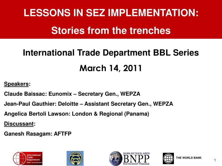 LESSONS IN SEZ IMPLEMENTATION: