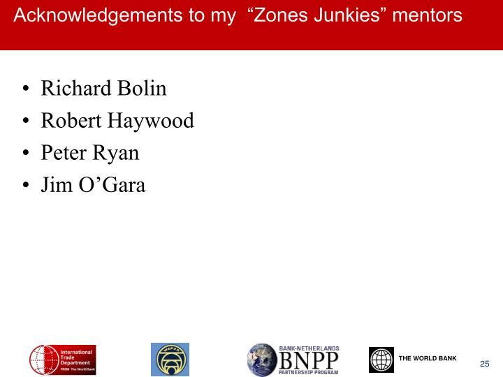 """Acknowledgements to my  """"Zones Junkies"""" mentors"""