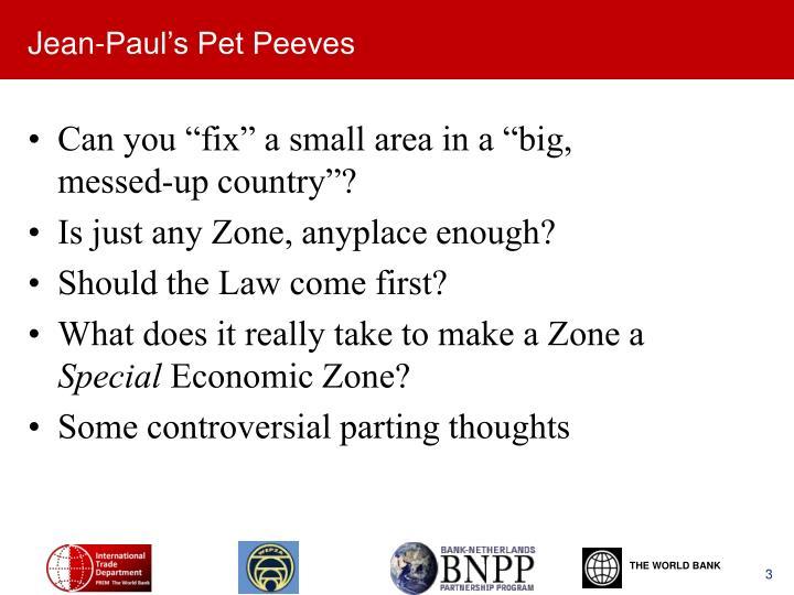 Jean-Paul's Pet Peeves