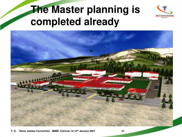 The Master planning is completed already