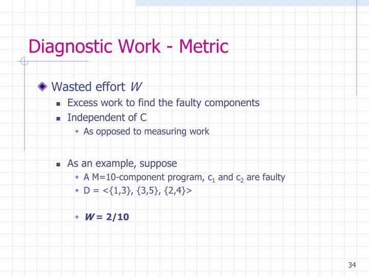 Diagnostic Work - Metric