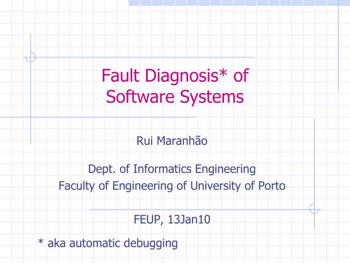 Fault diagnosis of software systems