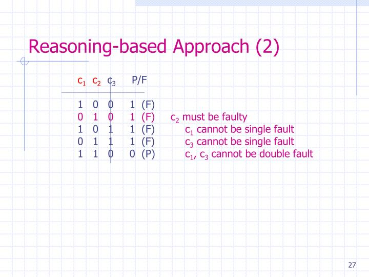 Reasoning-based Approach (2)