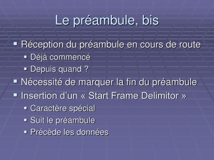 Le préambule, bis
