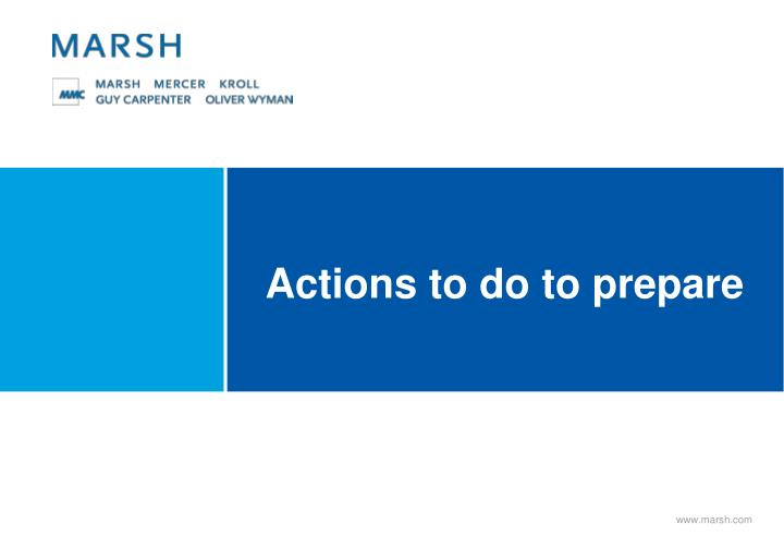 Actions to do to prepare
