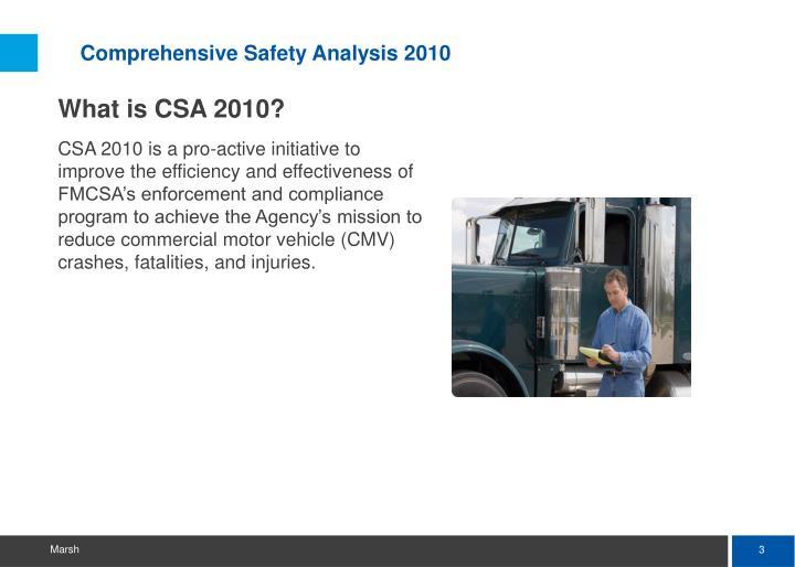 Comprehensive Safety Analysis 2010
