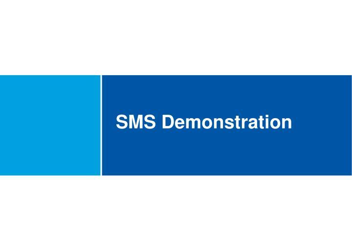 SMS Demonstration