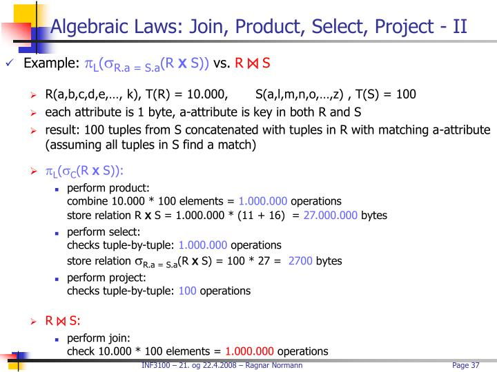 Algebraic Laws: Join, Product, Select, Project - II