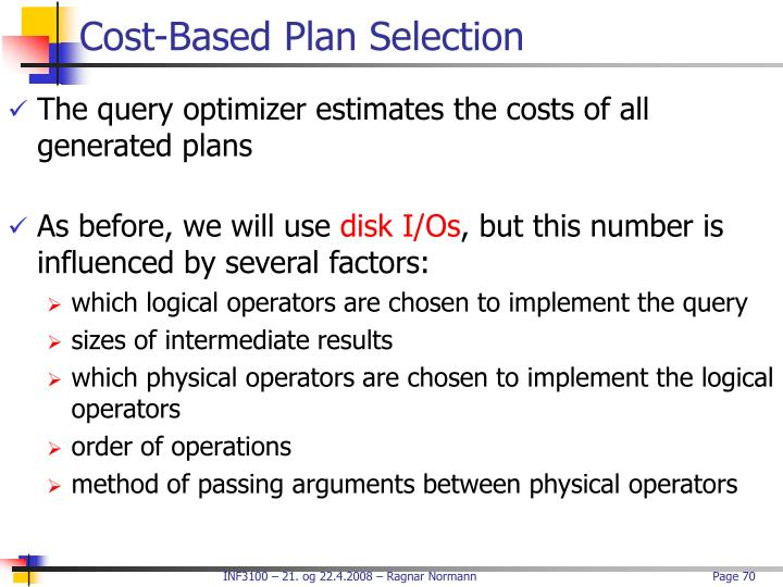 Cost-Based Plan Selection