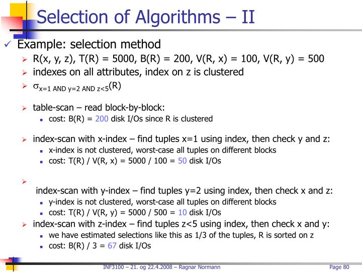 Selection of Algorithms – II