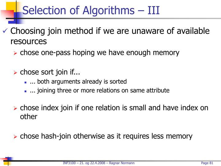 Selection of Algorithms – III