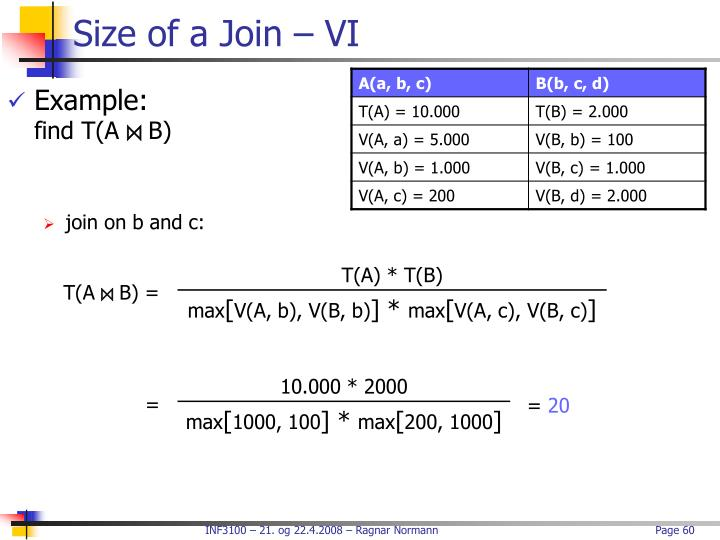 Size of a Join – VI