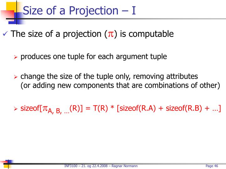 Size of a Projection – I