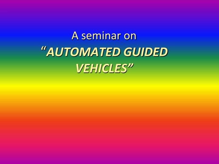 a seminar on automated guided vehicles n.