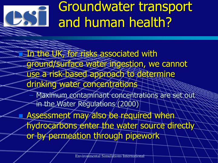 Groundwater transport and human health?