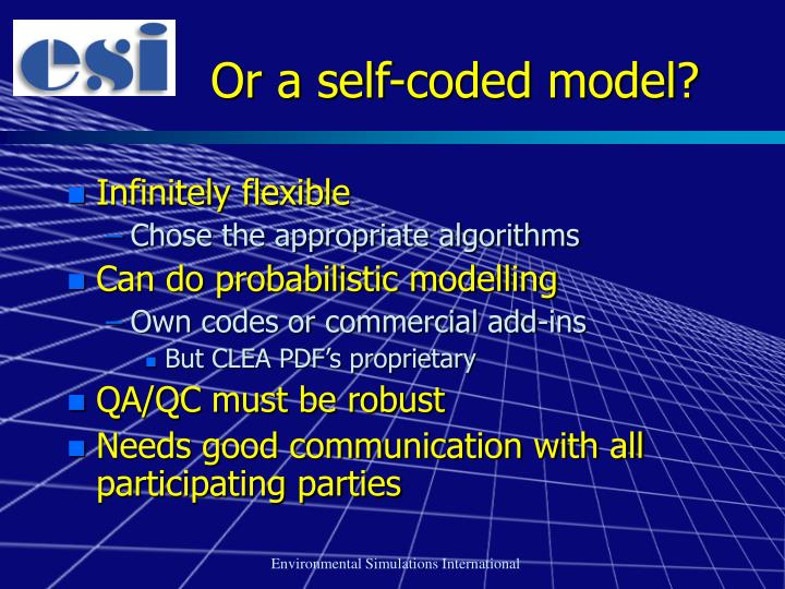 Or a self-coded model?