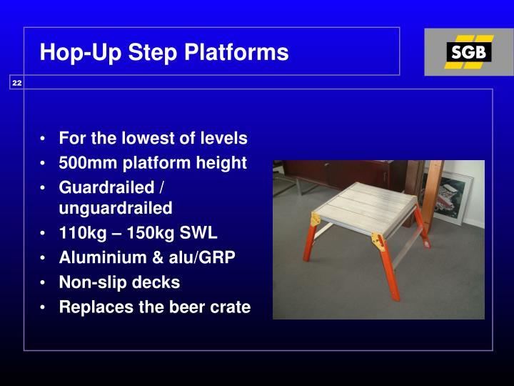Hop-Up Step Platforms