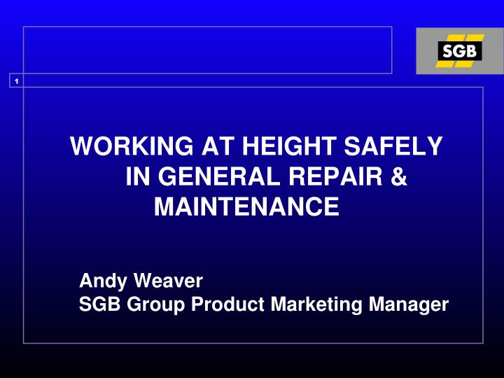 WORKING AT HEIGHT SAFELY