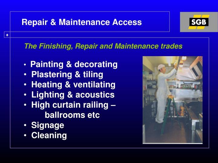 Repair & Maintenance Access