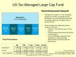 us tax managed large cap fund