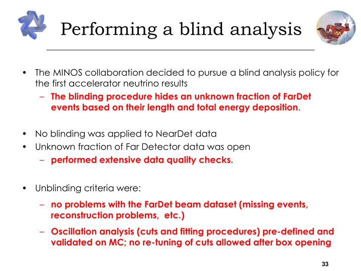 Performing a blind analysis