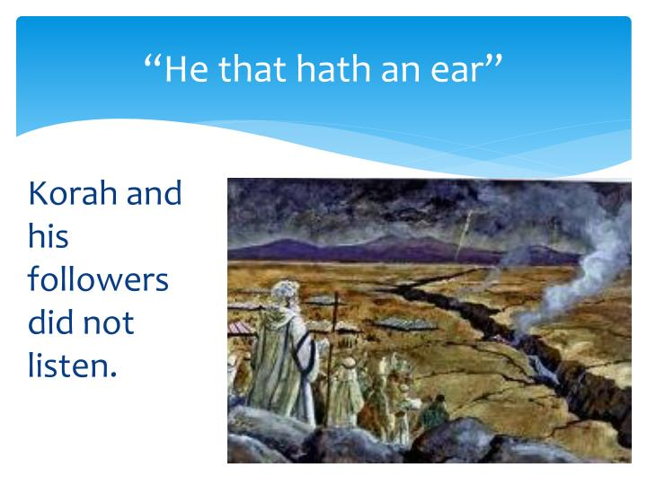 """He that hath an ear"""