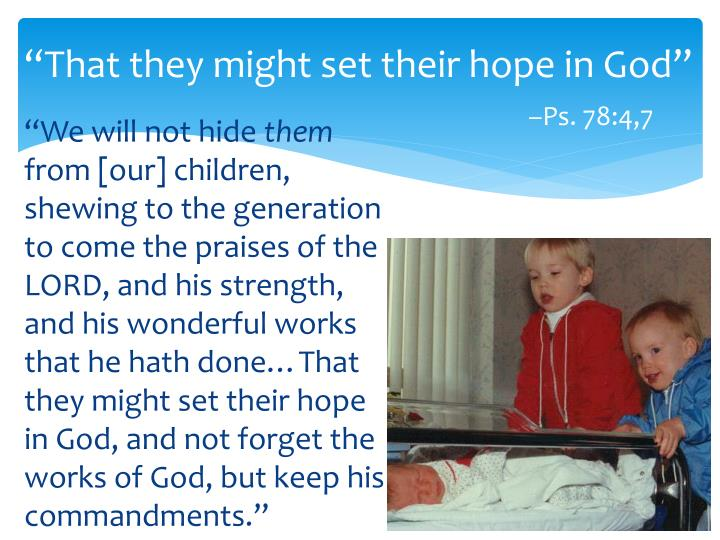 """""""That they might set their hope in God"""""""