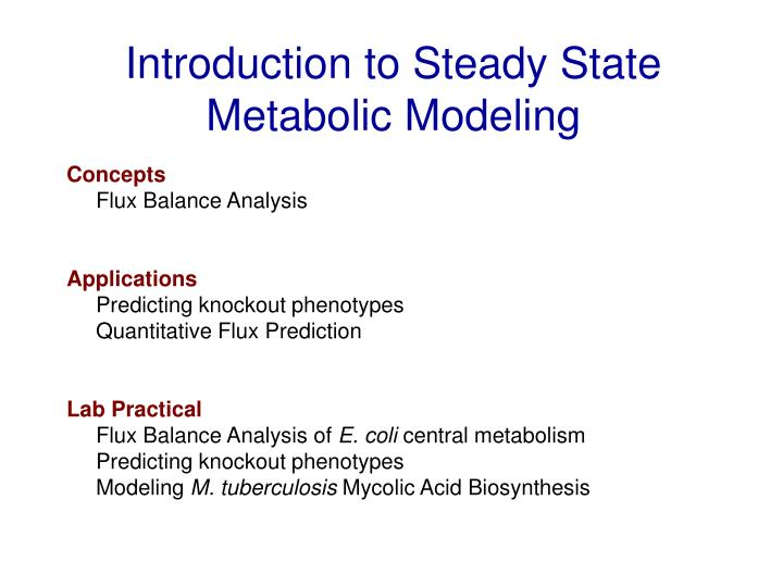 introduction to steady state metabolic modeling n.